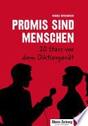Promis sind Menschen     20 Stars vor dem Diktierger  t