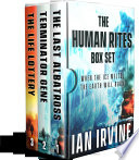 The Human Rites Box Set : eco-terrorism and unstoppable climate change. updated 3rd...