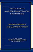 Massachusetts Landlord Tenant Practice  Law and Forms   Security Deposits and Last Month s Rent