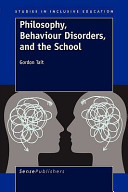Philosophy  Behaviour Disorders  and the School