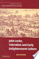 John Locke  Toleration and Early Enlightenment Culture