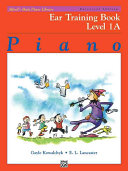 Alfred s Basic Piano Course Ear Training  Bk 1a  Universal Edition
