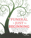 The Funeral Is Just the Beginning
