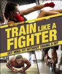 download ebook train like a fighter pdf epub