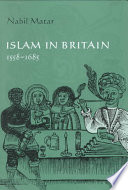 Islam in Britain  1558 1685