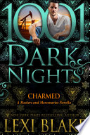 Charmed  A Masters and Mercenaries Novella Book PDF