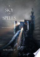 A Sky of Spells  Book  9 in the Sorcerer s Ring