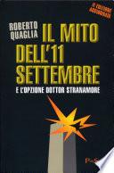Il mito dell 11 settembre e l opzione dottor Stranamore
