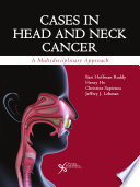 Cases in Head and Neck Cancer