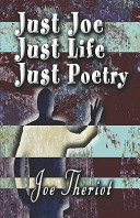 Just Joe Just Life Just Poetry