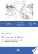 Five years of Edera Archival Sources Aims At Reconstructing