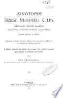 Zivotopis Benee Methodje Kuldy