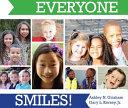 Everyone Smiles