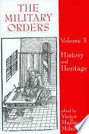 The Military Orders: History And Heritage : third international conference on the military orders. the...