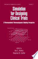 Simulation for Designing Clinical Trials