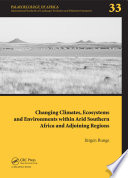 Changing Climates  Ecosystems and Environments within Arid Southern Africa and Adjoining Regions