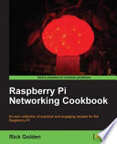 Raspberry Pi Networking Cookbook