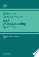 Robotics  Mechatronics and Manufacturing Systems
