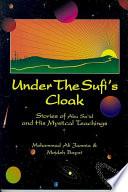 Under the Sufi s Cloak