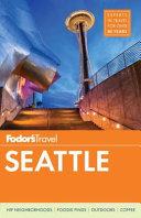 Fodor s Seattle