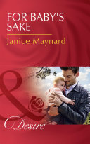 For Baby s Sake  Mills   Boon Desire   Billionaires and Babies  Book 74