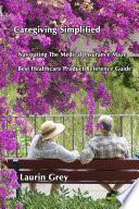 Caregiving Simplified