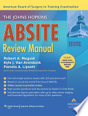 The Johns Hopkins ABSITE Review Manual