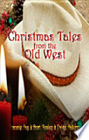 Christmas Tales from the Old West