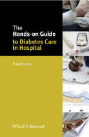 The Hands On Guide To Diabetes Care In Hospital