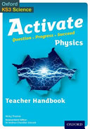 Activate: 11-14 (Key Stage 3): Activate Physics Teacher Handbook