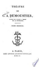 Théatre de C.A. Demoustier