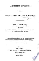 A familiar exposition of the Revelation of Jesus Christ