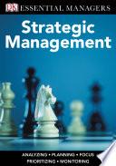 Dk Essential Managers Strategic Management