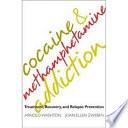Cocaine & Methamphetamine Addiction