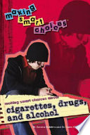Making Smart Choices About Cigarettes Drugs And Alcohol