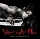 Vampire Art Now : one of the key inspirations to...