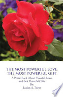 THE MOST POWERFUL LOVE  THE MOST POWERFUL GIFT