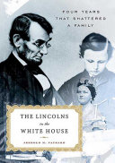 download ebook the lincolns in the white house pdf epub