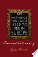 149 Paintings You Really Should See In Europe Rome And Vatican City