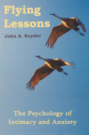 Flying Lessons Live In A Moving Medium Of Feelings In