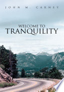 Welcome To Tranquility : sell their home and follow their dreams...