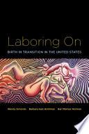 Laboring On