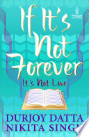 If It   s Not Forever