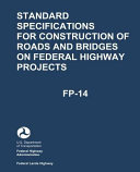 Standard Specifications For Construction Of Roads And Bridges On Federal Highway Projects Fp 14