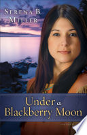Under a Blackberry Moon   Book  2