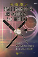 Book Handbook of Space Engineering, Archaeology, and Heritage