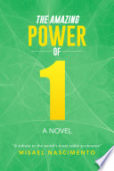 The Amazing Power Of One
