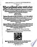 Bibliotheca Librorum Germanicorum classica     Darinnen     jedere Facultet in ihre besondere Classes     ist abgetheilet  dass so wol die Materien als auch die Autores    ganz leichtich und obne besonder M  he zu finden