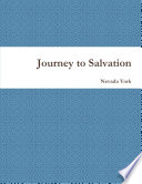 Journey To Salvation : what are the core fundamentals of christianity and...