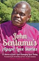 John Sentamu S Agape Love Stories